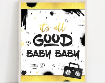 Two Legit To Quit Birthday Party Sign It's All Good Baby Party Sign Hip Hop Party Sign 90s Hip Hop Rap Birthday Party Instant Download TL