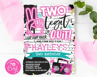 Editable Two Legit To Quit Birthday Party Invitation Two Legit To Quit 2nd Birthday Girl Pink Hip Hop 2nd Birthday Party Instant Download TL