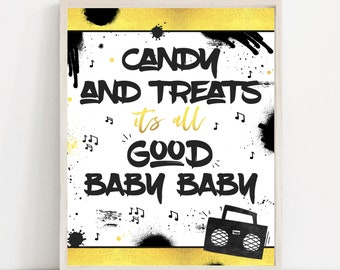 Two Legit To Quit Birthday Party Sign Candy Sign It's All Good Baby Party Sign Hip Hop Party Sign 90s Hip Hop Rap Party Instant Download TL