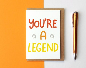 You're A Legend Greeting Card
