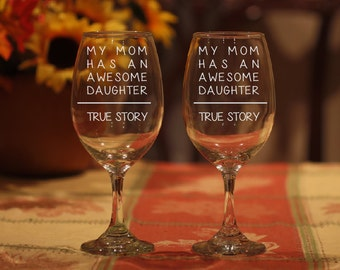 Funny Mom Wine Glass, Mother Daughter Wine Glass, Mother Gift, Engraved Mom Wine Glass, Daughter Gift, Gift for Mom