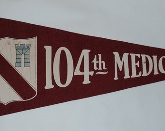 1940s-'50s era Original 104th Medical Battalion Felt Pennant — Free Shipping!