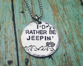 Jeep Gift Id Rather Be JEEPIN Necklace Girl Mountain Lover Gifts Guy Friend Owner