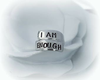 I AM ENOUGH Ring - Custom Wrap Ring - Adjustable Wrap Ring - Inspirational Jewelry - Quote Ring - Friend Gift - Spiral Ring - Gifts for Her