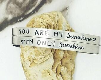 You are my sunshine,  my only sunshine Set of 2 bracelets - Custom bangle bracelets  - Hand Stamped Cuff Bangles - Hypoallergenic Bracelets
