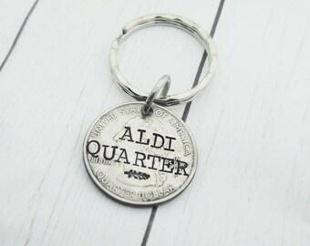Aldi Quarter Keeper Keychain - Grocery Shopping Quarter - Custom Hand Stamped Quarter - Shopping Cart Quarter - Buggy Coin- Quarter Keychain