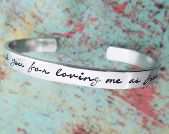 Thank you for loving me as your own Cuff Bracelet Step Mom Gift Mother of the Bride Mother of the Groom Bonus Mom Gift Mother's Day Gift
