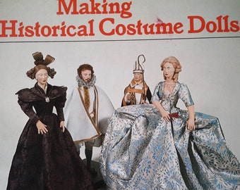1975 Making Historical Costume Dolls by Jack Cassin-Scott