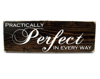 Baby or Child Nursery Sign Rustic Wood Wall Art - Practically Perfect In Every Way (#1120)