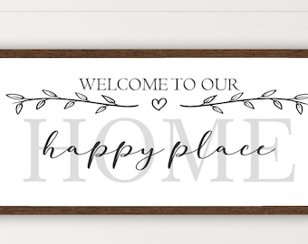 Welcome To Our Home Happy Place, Welcome To Our Home, Farmhouse entryway sign, Home Sign