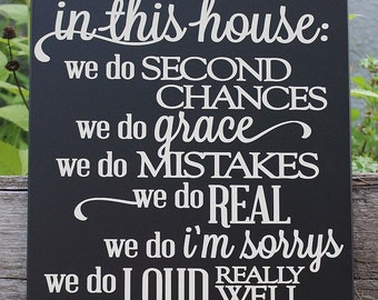 In this house we do sign-second chances-family house rules-family wood sign-we do love-family gift idea-family rules-mom gift