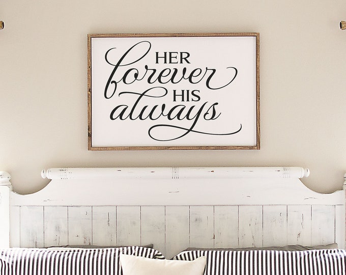 Master bedroom wall decor over the bed-wedding anniversary gift-wall decor master bedroom signs above bed-here forever his always sign