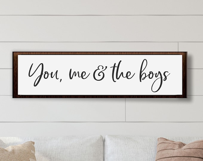 You me and the boys sign-mother's day gift from sons-boys-gift for mom with boys-mom birthday gift-farmhouse sign
