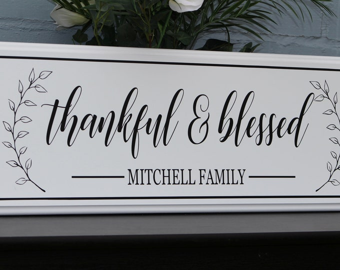 Thankful & Blessed sign-family gift-house family sign-personalized wall sign-parents anniversary gift