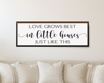 love grows best in little houses sign-family room home decor sign-mother's day gift-living room sign-housewarming wood sign-home wall decor