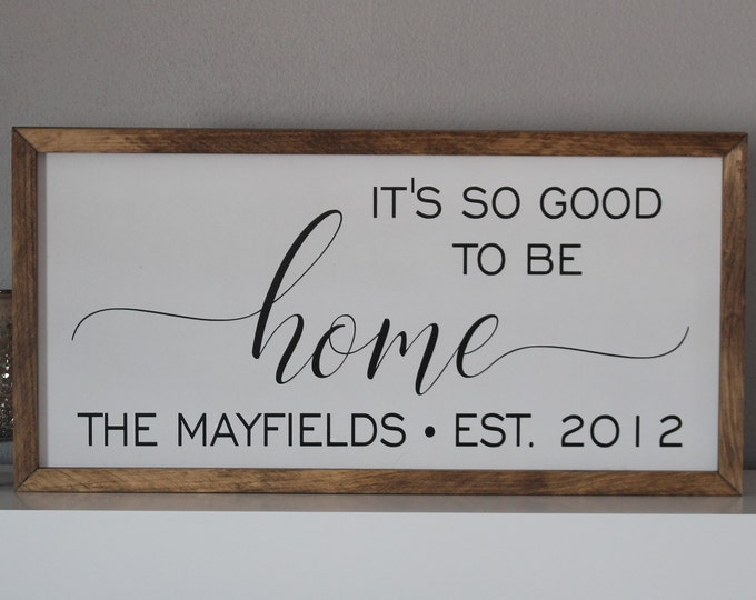 Family sign for home-sign for living room decor above couch sign-home decor signs-it's so good to be home wood sign-farmhouse sign wall art
