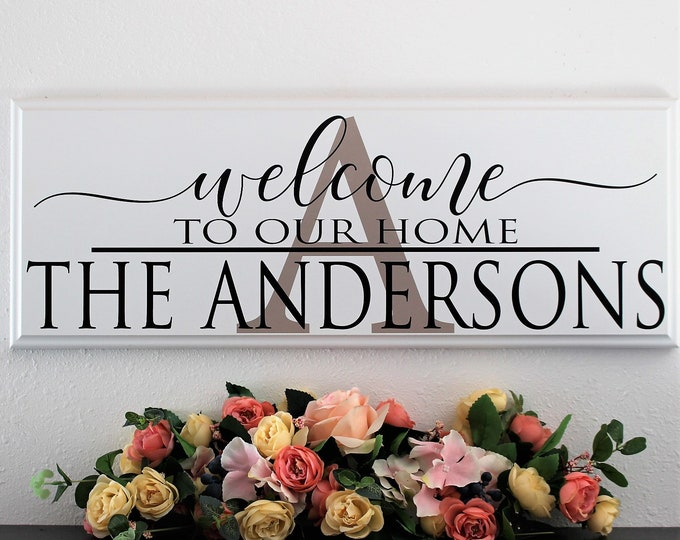 Welcome to our home, hanging welcome sign, welcome sign wooden, foyer decor, personalized welcome sign, welcome door sign, wood welcome sign