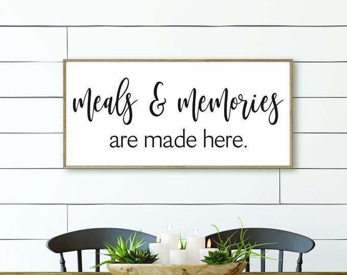 Meals and memories are made here kitchen sign-gift for grandma-gift for mom-farmhouse Kitchen decor-gifts-kitchen wall decor art