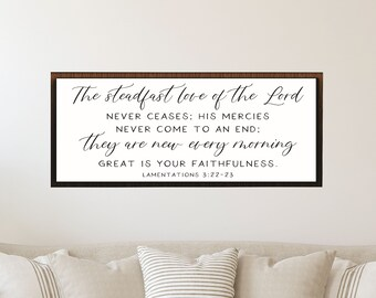 Great is your faithfulness sign-the steadfast love of the Lord-lamentations 3 22 23-scripture wall decor above couch decor-wood framed sign