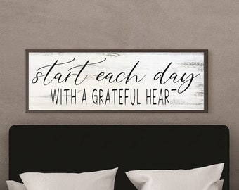 Master bedroom wall decor over the bed sign-start each day with a grateful heart sign-master bedroom sign-master bedroom decor-framed sign