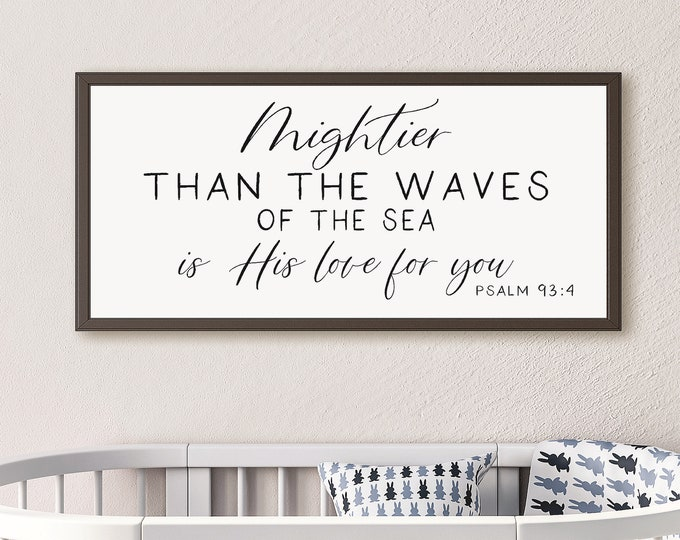 Mightier than the waves sign-wood sign for nursery wall decor-sign above crib-kids bedroom decor-nursery room decor-baby shower gift