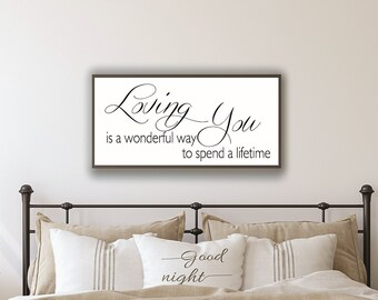 Master bedroom wall decor over the bed-wedding anniversary gift-master bedroom signs-loving you is a wonderful way to spend a lifetime