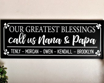 Personalized gifts for grandparent-grandma grandpa gift-our greatest blessings call us nana and papa gift-grandparents sign-grandchildren