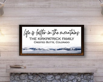 Life is better in the mountains sign-mountain home decor-personalized mountain home sign-wall art-mountain name sign-personalized wood sign