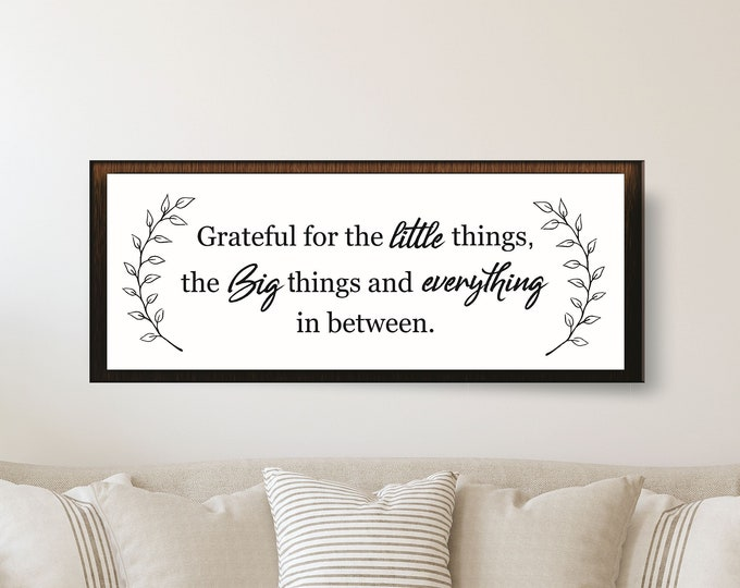 Over the couch wall art-decor sign for above couch-grateful for the little things-living room sign-new home gift-decor-wood framed sign