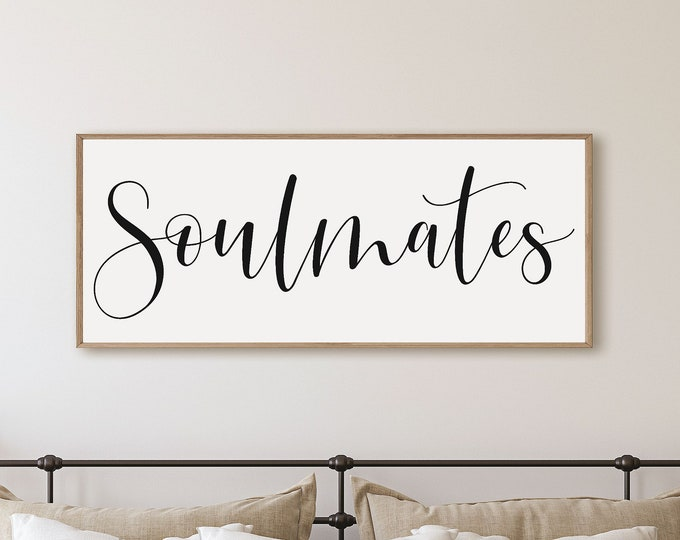 Soulmates sign-wedding gift for couple-bridal shower gift-master bedroom wall decor over the bed-master bedroom signs above bed-wall decor