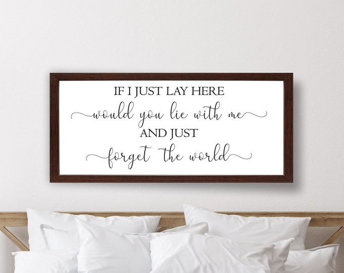 Master bedroom sign for over bed-if i just lay here sign-master bedroom wall decor-bridal shower gift-bedroom wall art