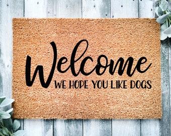 Welcome hope you like dogs-doormat-funny dogs-welcome doormat-family gift-We Hope You Like Dogs door mat-entrance rug