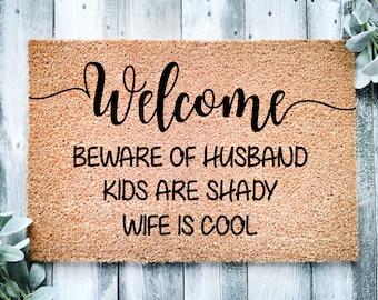 Beware of husband doormat-door mat-funny doormat-welcome-wife is cool doormat-entrance rug-funny rug-entryway rug-family gift rug