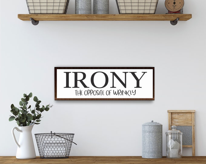 Laundry signs-laundry room wall decor-irony the opposite of wrinkly-laundry wood sign-wall sign laundry room-framed laundry