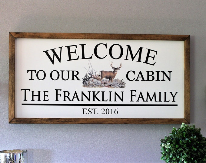 Personalized cabin sign for cabin gifts-welcome to our cabin art-Custom cabin signs-deer cabin sign-cabin decor-family cabin sign-wall sign