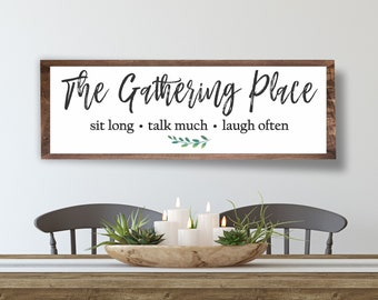 Dining room wall decor-kitchen-the gathering place-dining room sign-farmhouse kitchen sign decor-sit long-talk much-laugh often sign