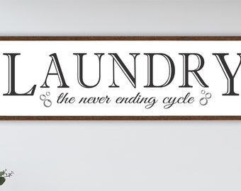 Laundry room sign-laundry room wall decor-farmhouse style sign-never ending cycle-wall sign laundry room-housewarming gift-framed laundry