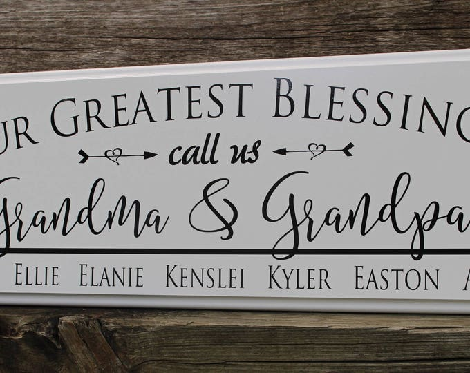 Gift for grandparents sign-our greatest blessings call us-new grandparents gift-grandma gift-grandma and grandpa-name of grand kids sign