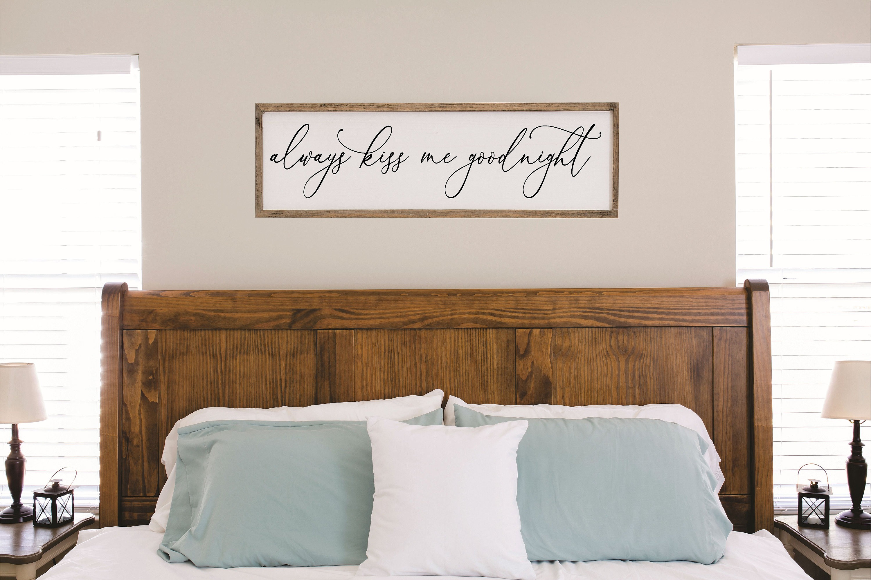 Master bedroom wall decor over the bed-always kiss me ...