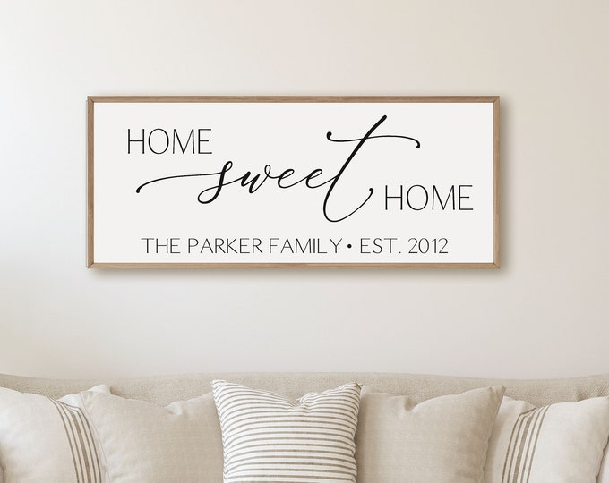 Home sweet home sign personalized home sign-for above couch-living room sign-new home gift-family wall art-decor-wood framed sign