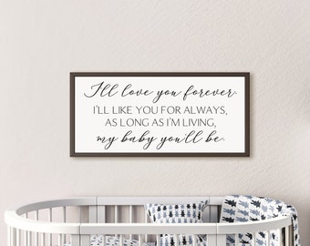 Nursery room sign-I'll love you forever sign-nursery room decor-baby shower gift-baby room decor-nursery gifts