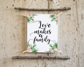 family printable cactus wall art love makes a family, printable art, family wall art, cactus print, family quote, downloadable prints