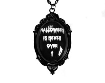 Halloween Is Never Over pendant