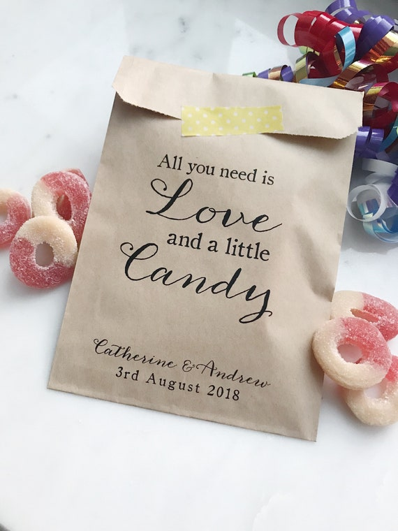 Wedding Favor Bags! All you need is love and a little candy Custom Printed on Kraft Brown Paper Bags Candy Buffet Bags Favor Bags