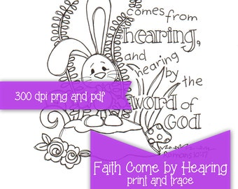 Faith Comes from Hearing Bible Journaling print and trace color page PRINTABLE instant download