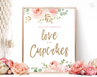 Blush Pink Floral Cupcake Sign, Printable All You Need is Love and Cupcakes Sign, Bridal Shower Sign, VWC95