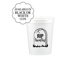 RIP Twenties Cups 30th Birthday White Fun Reusable Drinkware Celebration Funeral My Youth Party Rest in Peace 20s Party Supply R.I.P.