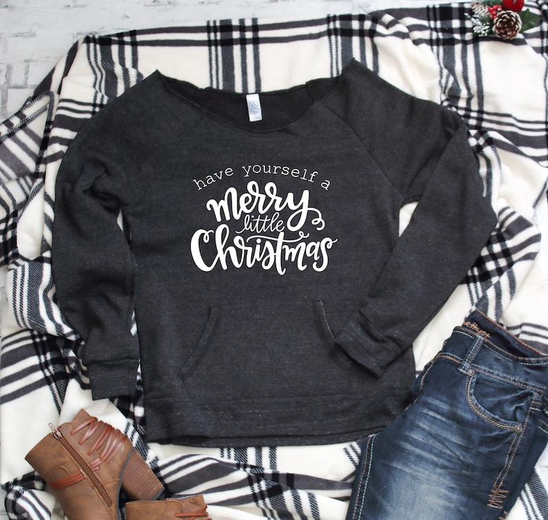 Off the shoulder sweatshirt with Front pocket for women Have yourself a merry little christmas