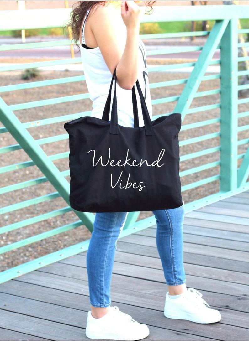 Tote bags for women Big tote bag with zipper closure Weekend Vibes large custom tote bag Black tote bag Weekend bag for her