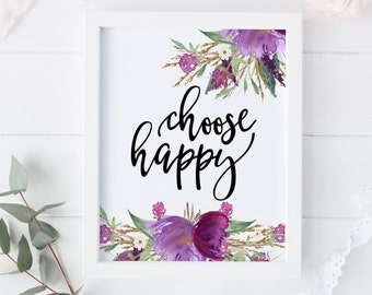 "PRINTABLE Art ""Choose Happy"" Watercolor Floral Wreath Pink Floral Nursery Decor Inspirational Quote Instant Download Nursery Art Print"